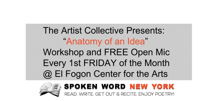 "The Artist Collective Presents: ""Anatomy of an Idea"" Workshop & Free Open Mic"