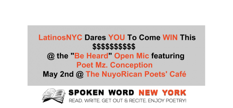 "NYC Poets Battle It Out For a Cause @ LatinosNYC's ""Be Heard"" Open Mic"