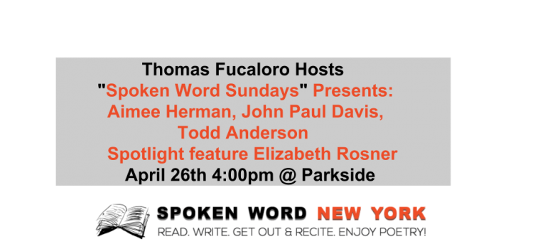 """great weather Spoken Word Sundays"" Weekly Open Mic & Features @ Parkside"