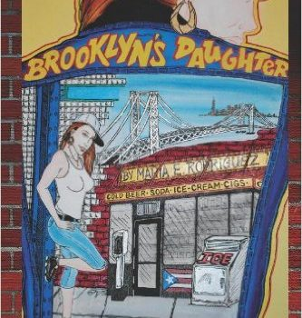 BROOKLYN'S DAUGHTER by Maria Rodriguez-Morales