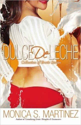 Dulce de Leche by Monica S Martinez Book Cover
