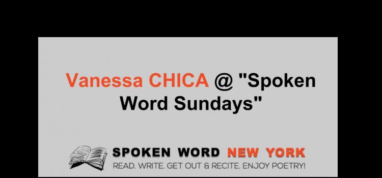 "Vanessa CHICA @ ""Spoken Word Sundays"""