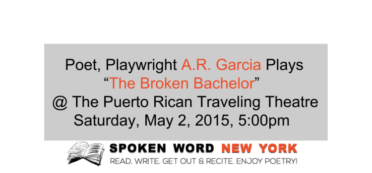 """The Broken Bachelor"" The Play – May 2, 2015"
