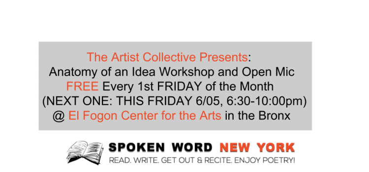 "The Artist Collective Presents: ""Anatomy of an Idea"" FREE Workshop & Open Mic Every 1st Friday of the Month"