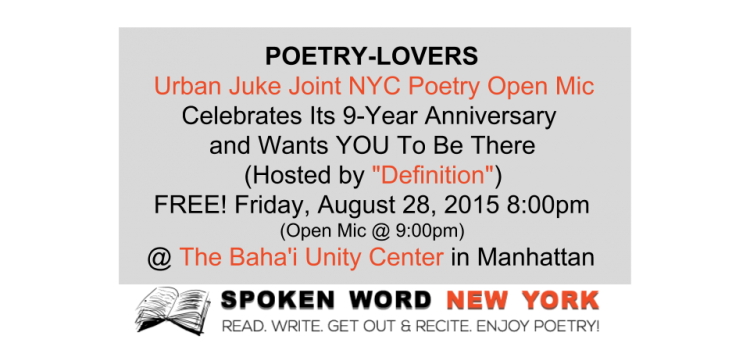 "Urban Juke Joint NYC's Poetry Open Mic Celebrates 9-Years of ""A Nobler Expression"""