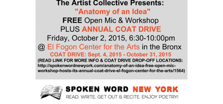 """Anatomy of an Idea"" FREE Open Mic & Workshop Hosts Its Annual Coat Drive @ El Fogon Center for the Arts"