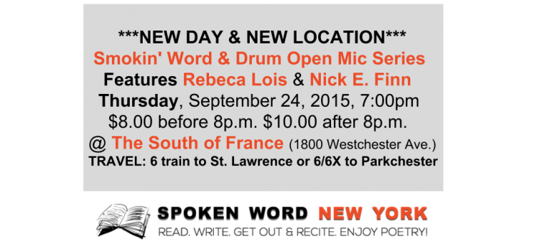 Smokin' Word & Drum Open Mic Series Features Rebeca Lois & Nick E. Finn @ The South of France
