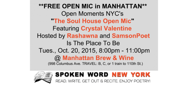 "Free Open Mic at Open Moments NYC's ""The Soul House Open Mic"" Featuring Crystal Valentine @ Manhattan Brew & Vine"