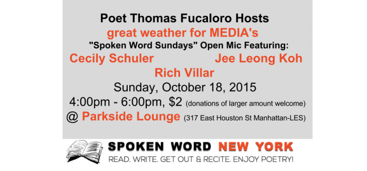 "Thomas Fucaloro Hosts great weather for MEDIA's ""Spoken Word Sundays"" Featuring Writer, Rich Villar @ Parkside"