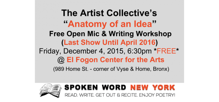 Anatomy of an Idea Free Open Mic & Writing Workshop: Last Show Until April 2016