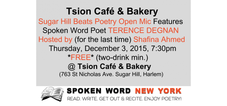 Tsion Café & Bakery Sugar Hill Beats Poetry Open Mic Features Poet TERENCE DEGNAN