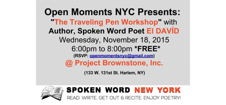 """Open Moments NYC """"The Traveling Pen Workshop"""" with El DAVÍD"""