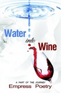 CJ EmpressPoetry Water Into Wine Book Cover