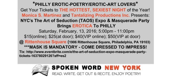 THE ART OF SEDUCTION (TAOS) NYC Expo & Masquerade Party Brings EROTIC POETRY To Philly @ Rittenhouse Square – Saturday, February 13, 2016