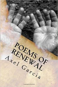 Axel Garcia Poems of Renewal Book Cover