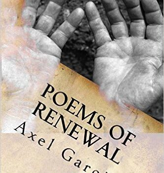 [Poetry Book] Poems of Renewal by AXEL GARCIA