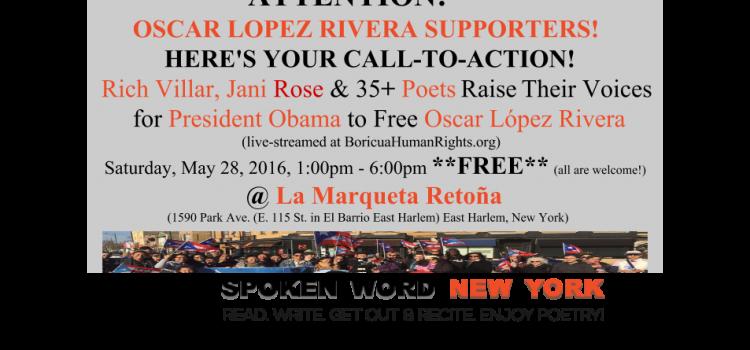 Rich Villar, Jani Rose and 35+ Poets Raise Their Voices for President Obama to Free Oscar López Rivera