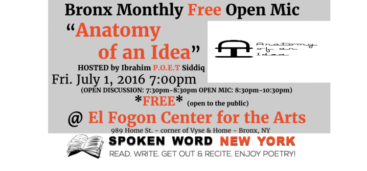 """Bronx Monthly Free Open Mic """"Anatomy of an Idea"""" @ El Fogon Center for the Arts"""