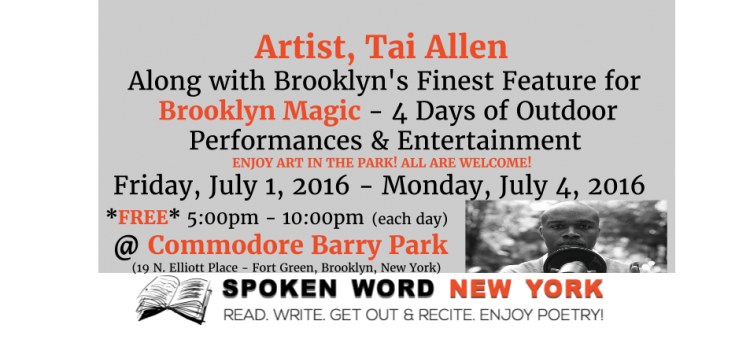 Artist, Tai Allen Features for Brooklyn Magic @ Commodore Barry Park