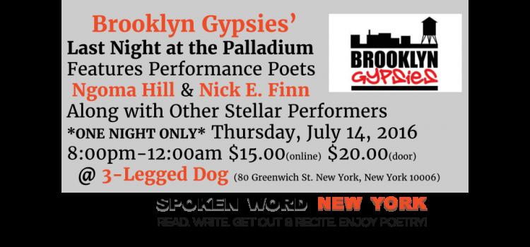 Brooklyn Gypsies' Last Night at the Palladium @ 3-Legged Dog – Thursday, July 14, 2016