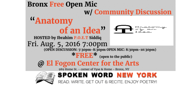 Bronx Free Open Mic with Discussion @ El Fogon: Anatomy of an Idea Open Mic