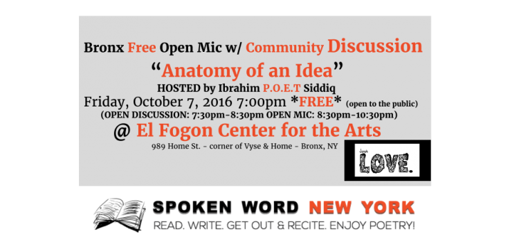 Come Join the Bronx Free Open Mic with Discussion @ El Fogon: Anatomy of an Idea Open Mic