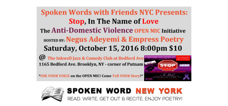 Stop In The Name of Love – The Anti-Domestic Violence OPEN MIC Initiative @ The Inkwell at Bedford Ave.