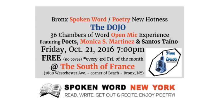Bronx Open Mic New Hotness: The DOJO – 36 Chambers of Word Open Mic Experience @ The South of France