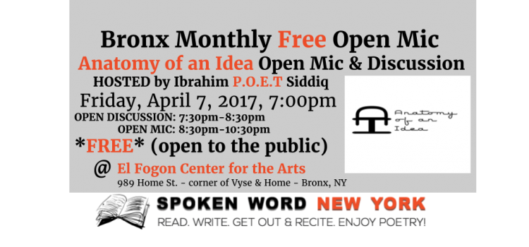 """Open Mic-ers Love The Monthly Bronx Free Open Mic """"Anatomy of an Idea"""" @ El Fogon Center for the Arts"""