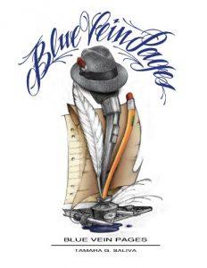 Blue Vein Pages by Tamara G Saliva