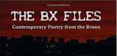 The BX Files by El DAVÍD with Bronx Poets and Writers