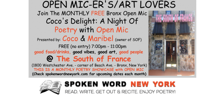Free Bronx Open Mic: Coco's Delight Poetry Showcase with Open Mic @ The South of France