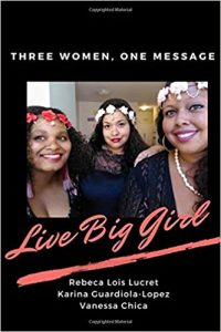 Live Big Girl book cover