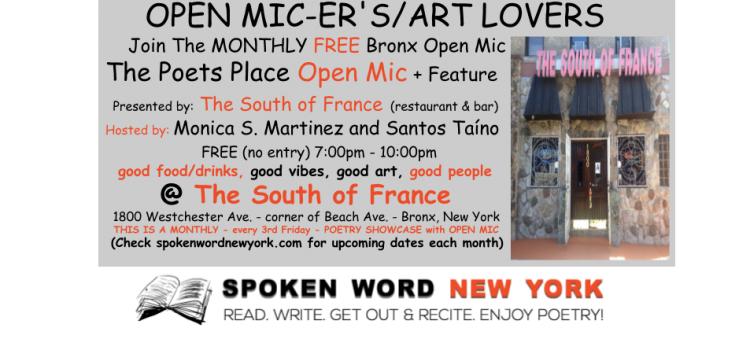 [Bronx] The South of France Presents: The Poets Place Free Open Mic + Feature Artist