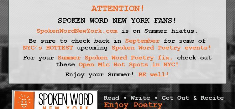 Summer 2018 Weekly/Monthly Spoken Word Poetry Open Mic Hot Spots in NYC
