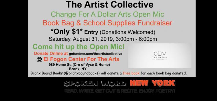 Change For A Dollar Arts Open Mic – Book Bag & School Supplies Drive @ Bronx El Fogon